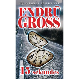 Endrū Gross. 15 sekundes
